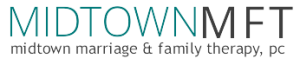Midtown Marriage and Family Therapy NYC, Midtown MFT